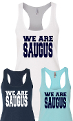 WE ARE SAUGUS - Women's Tank